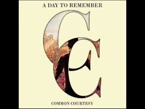 A Day To Remember - Common Courtesy (2013) [Full Album]