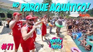Pagode da Ofensa na Web #71 - No Parque Aquático!