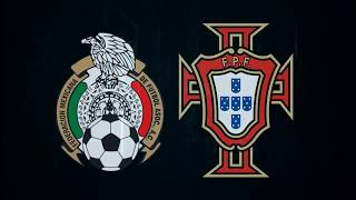 Mexico vs Portugal Previo a la Copa Confederaciones 2017