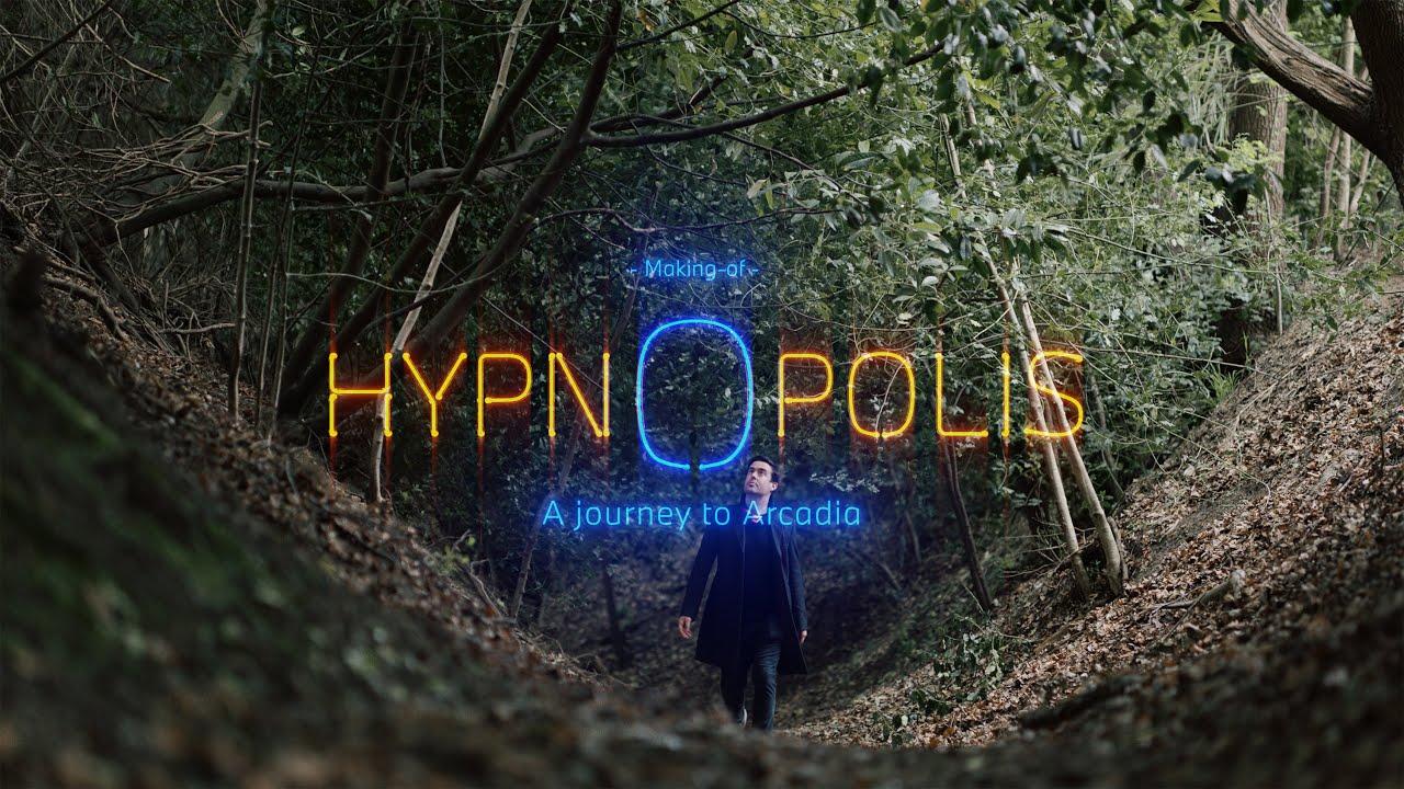 HYPNOPOLIS | A journey to Arcadia