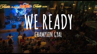We Ready (Champion Gyal) Live - Nailah x Sokah