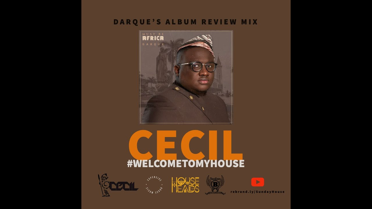 Download Darque - Must  Be Africa (Cecil's Album Review Mix)