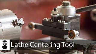 Lathe Centering Tool
