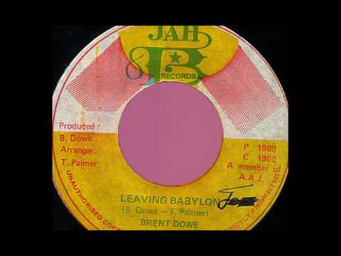 Brent Dowe - Leaving Babylon [1980]
