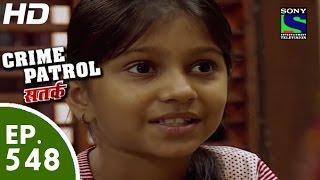 Crime Patrol - क्राइम पेट्रोल सतर्क -Shikar- Episode 548 - 23rd August, 2015