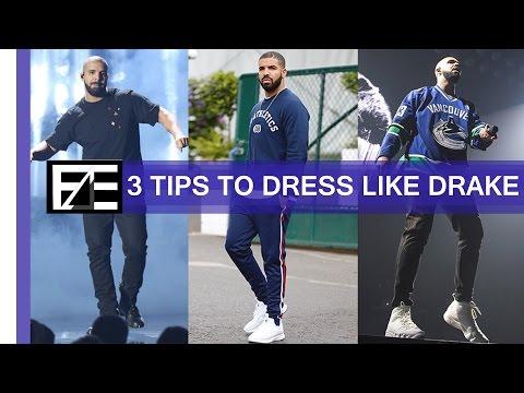 How to   Dress Like Drake