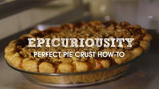 How To Make The Perfect Pie Crust From Four & Twenty Blackbirds – Epicuriousity