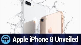 Apple Unveils iPhone 8 and 8 Plus (with Commentary)