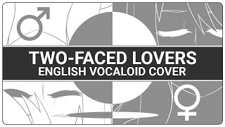 【ENGLISH COVER】Two-Faced Lovers (裏表ラバーズ)【SHELLAH】