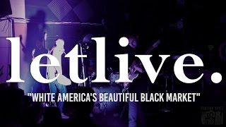 "letlive. ""White America's Beautiful Black Market"" at 1904 Music Hall"