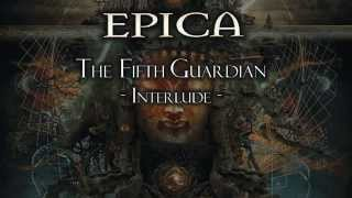 Epica - The Fifth Guardian - Interlude -