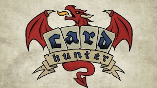 Card Hunter- Part 1 (I like this game)