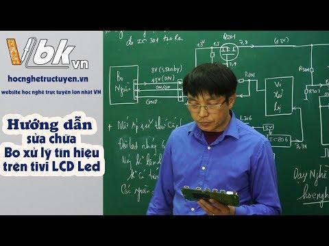 Giáo trình Video sửa chữa Tivi LCD Led - Hướng dẫn sửa chữa Bo xử lý tín hiệu Video trên máy Samsung