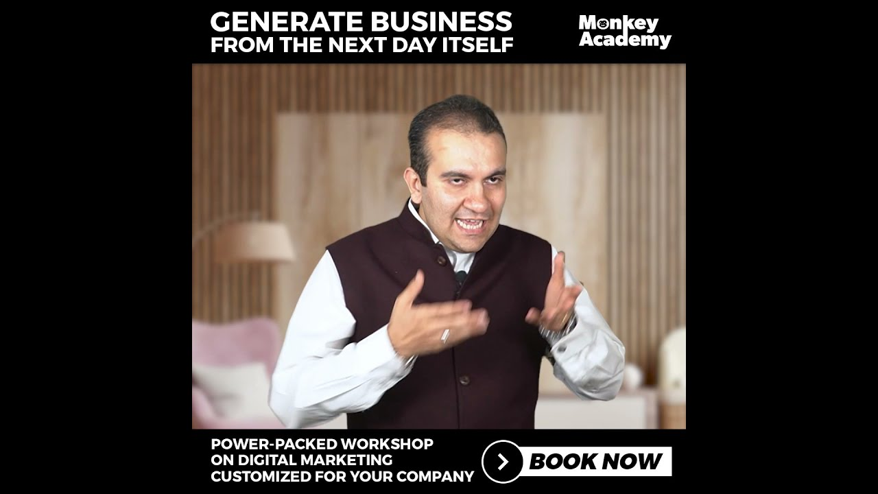 Generate Business from the Next Day | Power Packed Workshop on Digital Marketing | Monkey Academy