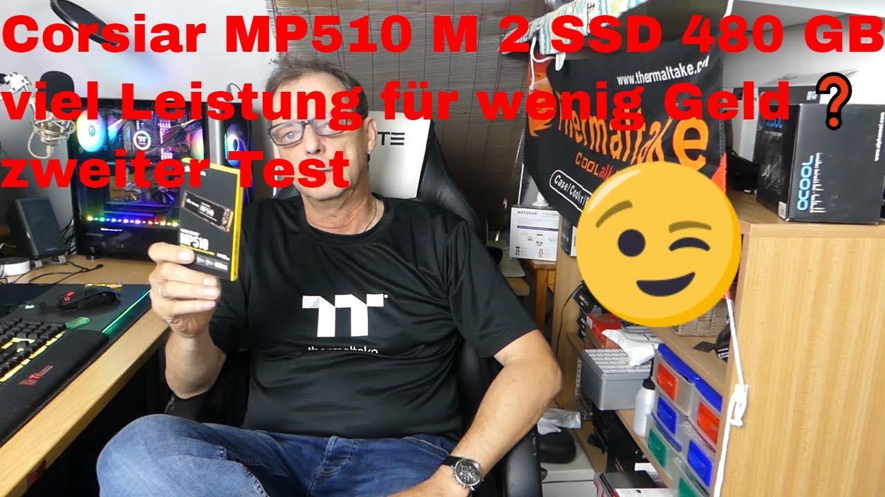Corsiar MP510 M 2 SSD 480 GB- viel Leistung für wenig Geld ❓ zweiter Test