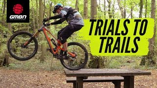 Trials Skills To Improve Your Trail Riding | MTB Skills