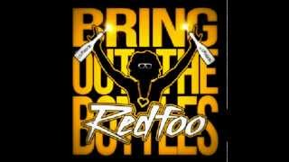 Redfoo - Bring Out The Bottles (Best Audio)