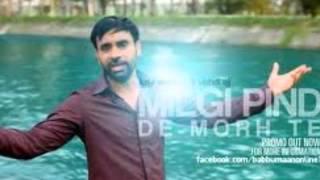 Babbu Mann - Milgi Pind De Morh Te Full Song