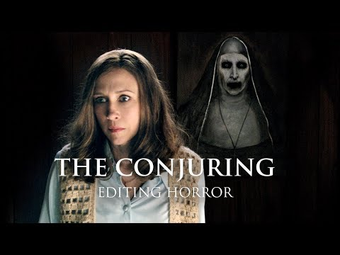 The Conjuring: How James Wan Edits A Horror Sequence