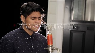 Transfiguration - OPEN HEAVEN / River Wild - Hillsong Worship Cover JC