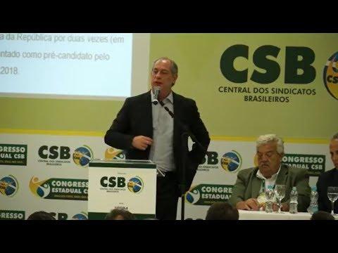 Ciro Gomes e Antonio Neto no Congresso da CSB em São Paulo (24/10/2017)