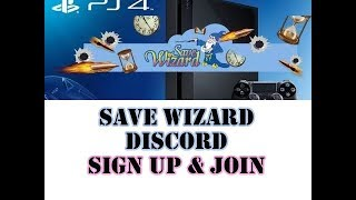 [PS4] Save Wizard Discord  - Sign Up & Join | Get New Cheat Codes | On Request..
