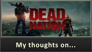My Thoughts On Dead Nation PS4 Review (2014)