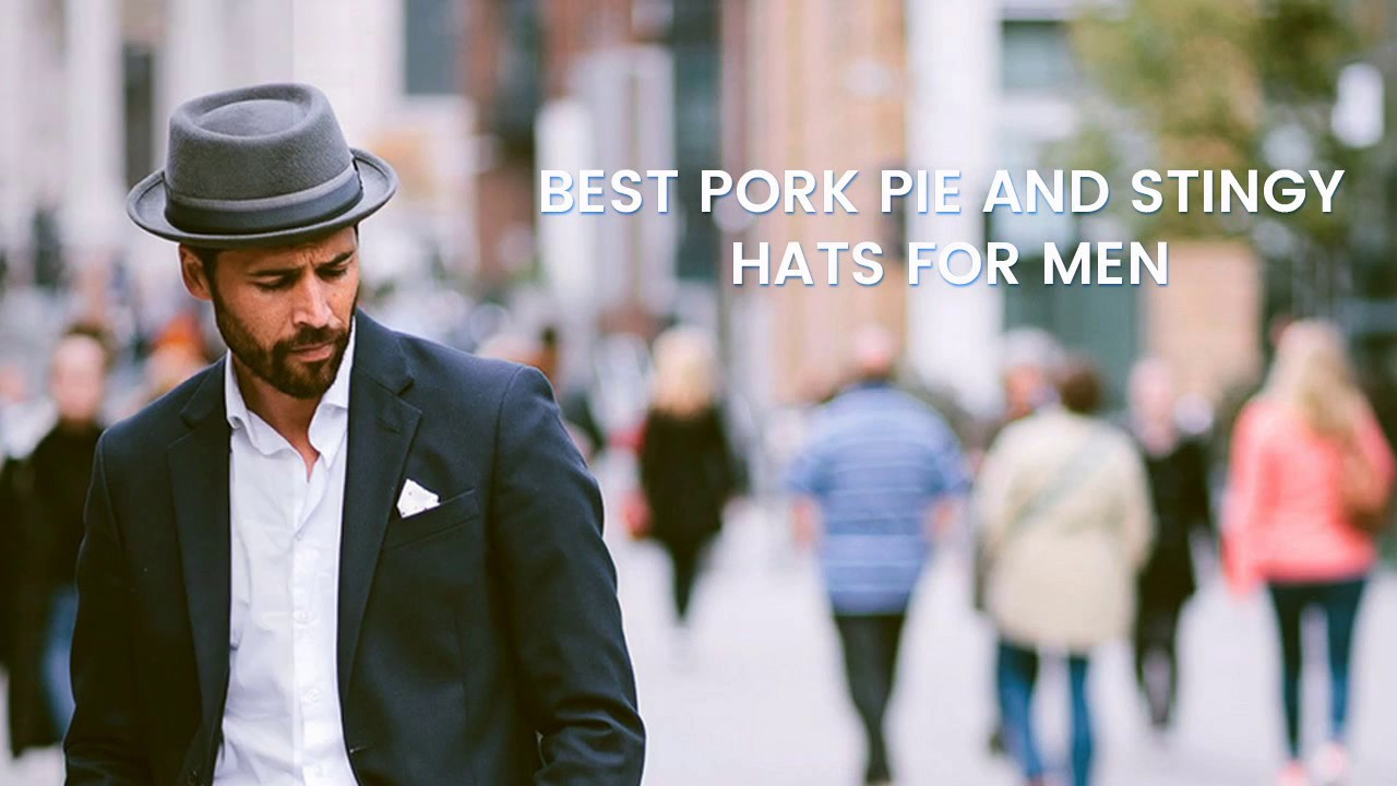 Best Pork pie and Stingy Hats for men - YouTube 105378bdf4e