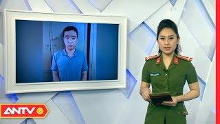 Tin nhanh 9h hôm nay | Tin tức Việt Nam 24h | Tin an ninh mới nhất ngày 16/04/2019 | ANTV