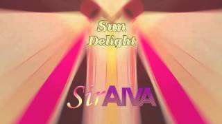 SirAiva - Sun Delight ft. Laura ( Club Mix )