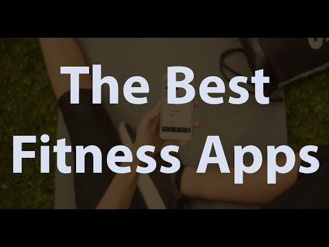 The best fitness apps we've used   get in shape in just 20 minutes a day