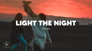 Mauve - Light The Night (Lyrics)