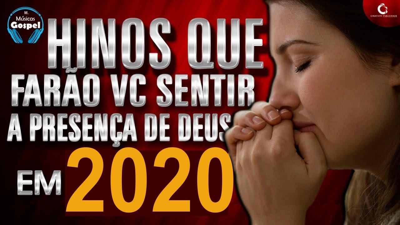 Louvores e Adoração 2020 - As Melhores Músicas Gospel Mais Tocadas 2020 -  hinos para sentir Deus