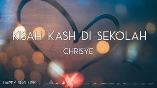 Chrisye - Kisah Kasih di Sekolah (Lirik)