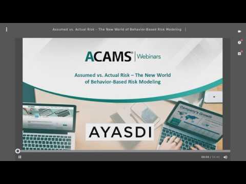 Assumed vs Actual Risk - ACAMS Webinar | Ayasdi
