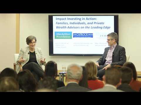 Impact Investing in Action: Families, Individuals, and Private Wealth Advisors on the Leading Edge