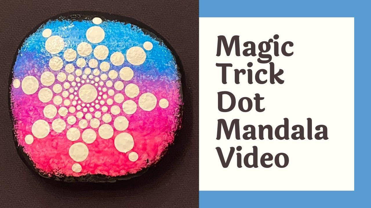 Magic Trick Dot Mandala on a Rock Video by Marks Mandalas