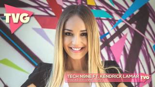 Tech N9ne ft. Kendrick Lamar - Fragile (Besnine Remix)