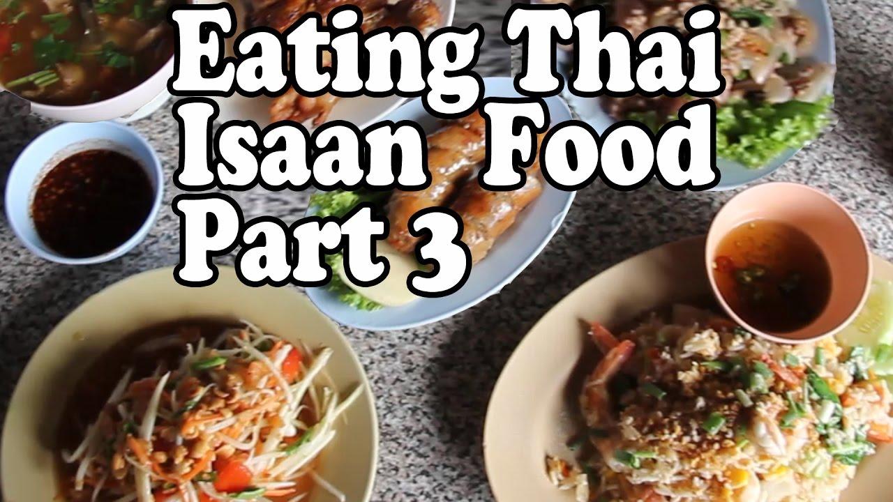 Eating thai isaan food in thailand pt 3 delicious thai for Ar roi thai cuisine