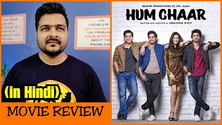 Hum Chaar – Movie Review