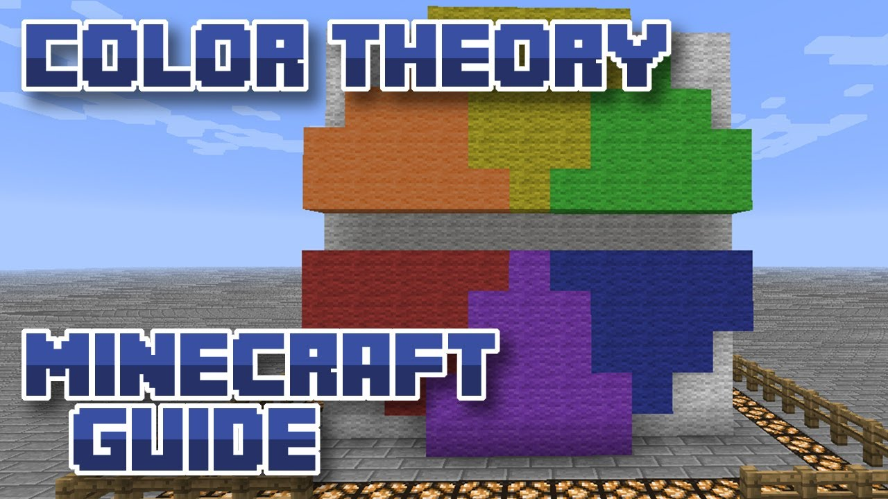 Game color theory - Guide To Color Theory In Minecraft