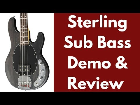 Sterling SUB Bass Demo And Review
