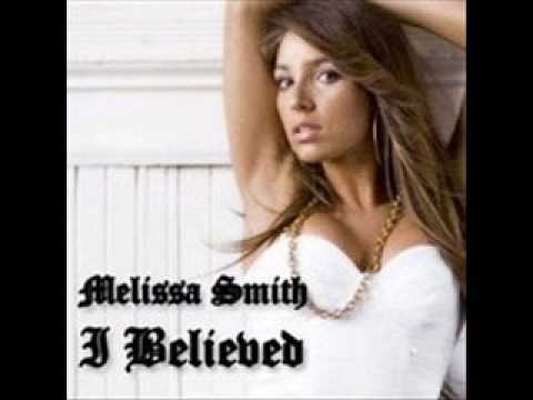 I Believe - Melissa Smith[with lyrics]