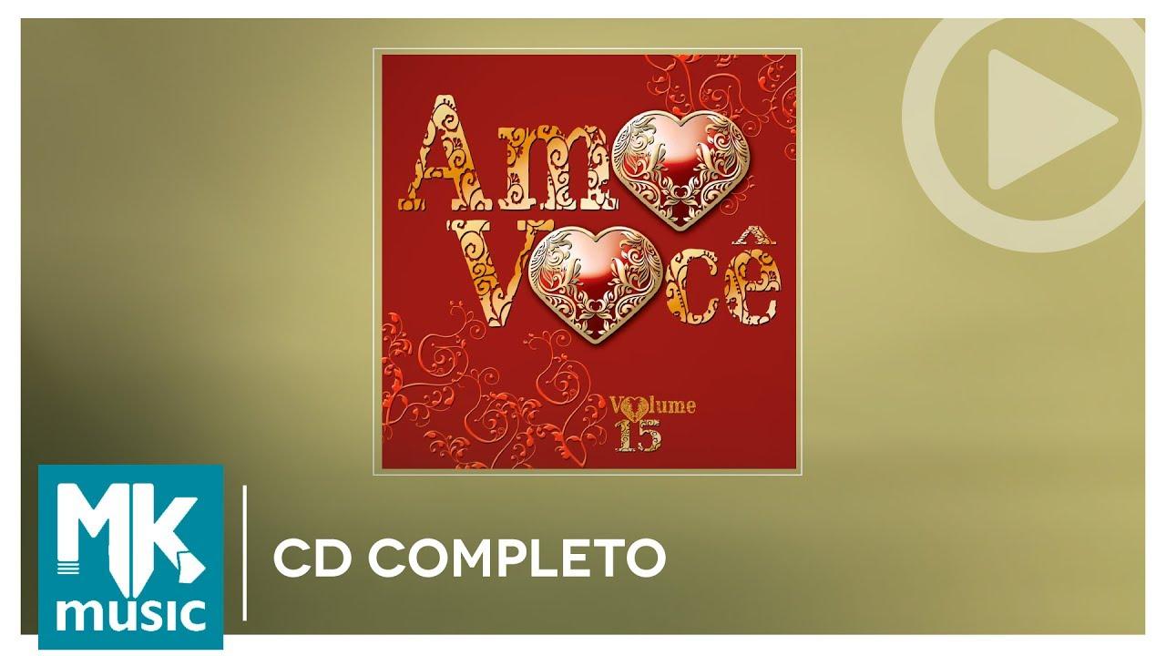 Amo Você - Volume 15 (CD COMPLETO)