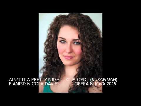 Ain't it a pretty night - C. Floyd (Susannah)