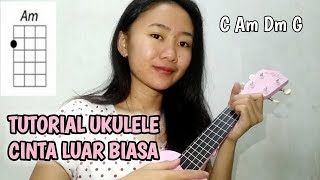Tutorial Ukulele Cinta Luar Biasa - Andmesh Kamaleng #TutorialUkulele7.mp3