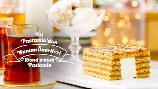 Eti Pastamia'dan Sunum Önerileri Dondurmalı Pastamia