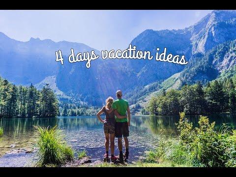 4 days vacation ideas in Austria