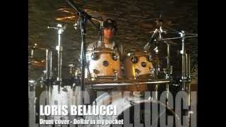 LORIS BELLUCCI : dollar in my pocket (drum cover blues)