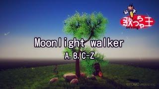 A.B.C-Z - Moonlight walker